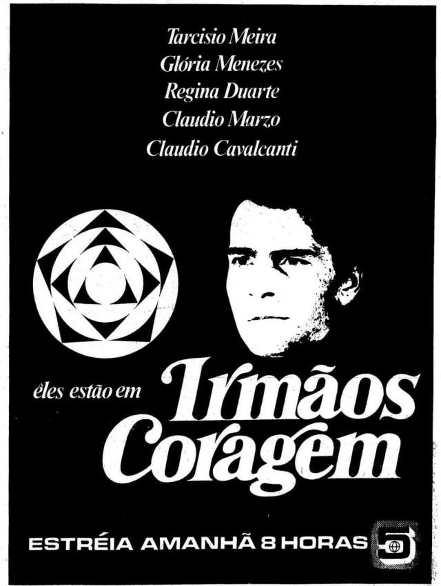 Anúncio da estreia da novela Irmãos Coragem, com Tarcísio Meira, em 1970.