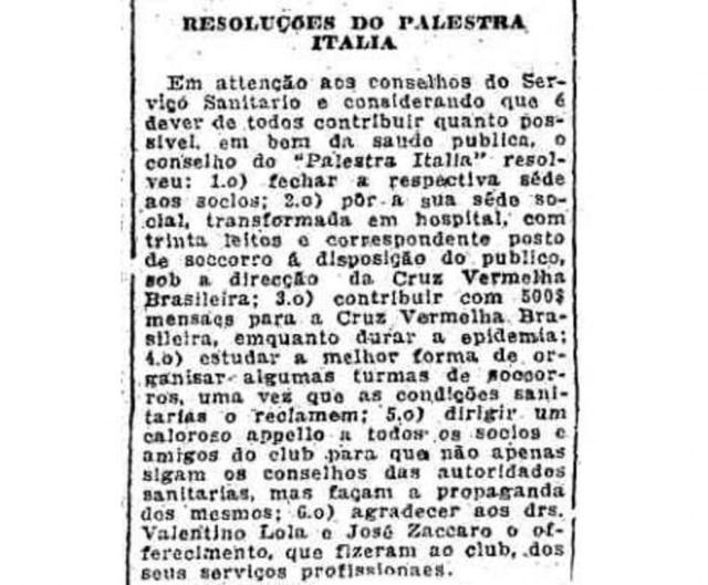 Leitos foram improvisados nas dependências do Clube Palestra Itália em 1918.Clique aqui para ler a notícia do Estadão de 26/10/1918