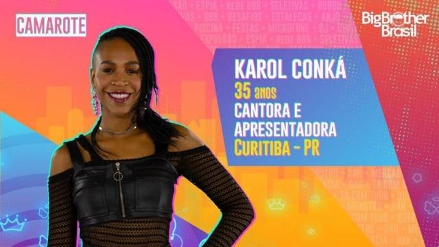 A cantora Karol Conka é natural de Curitiba e tem 32 anos de idade.