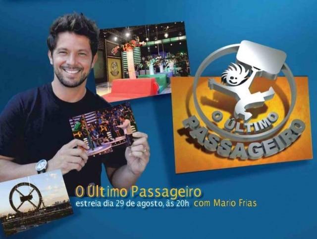 Anúncio do programa 'O Último Passageiro' com Mário Frias
