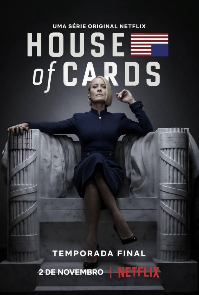 Com destaque para Robin Wright, a Netflix divulgou o pôster oficial da temporada final da série 'House of Cards'