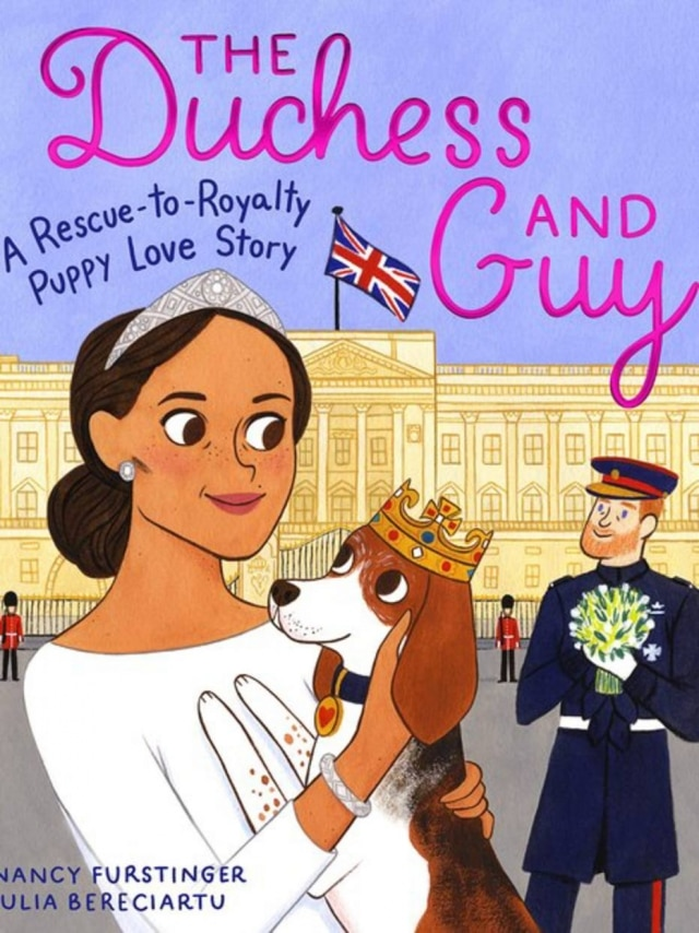 The Duchess and Guy: A Rescue-to-Royalty Puppy Love Story, livro de ilustrações sobre cão de Meghan Markle.